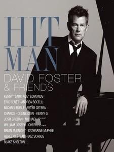 大衛佛斯特(David Foster) - Hit Man - David Foster & Friends 演唱會