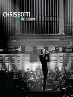克里斯伯堤(Chris Botti) - Chris Botti in Boston 演唱會