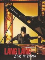 郎朗(Lang Lang) - Live In Vienna 音樂會