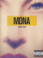 瑪丹娜(Madonna) - The MDNA Tour 演唱會