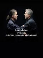 普瑞加迪恩 & 麥可基斯 (Christoph Pregardien & Michael Gees) - Franz Schubert - Winterreise 演唱現場