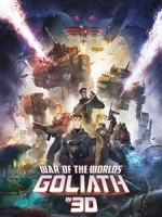 [英] 世界大戰 - 歌利亞 3D (War of the Worlds - Goliath 3D) (2012) <2D + 快門3D>