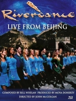 大河之舞 - 2010北京現場 (Riverdance - Live from Beijing)