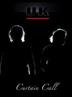 U.K.樂團 - Curtain Call 演唱會