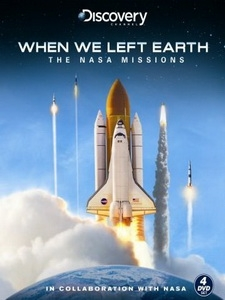 從地球出發 - NASA任務50年 (When We Left Earth - The NASA Missions)