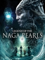[中] 鮫珠傳 (Legend Of The Naga Pearls) (2017)[台版]