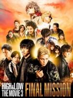 [日] HiGH & LOW 熱血街頭電影版 3 - 終極任務 (High & Low The Movie 3 - Final Mission) (2017)