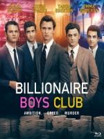 [英] 億萬男孩俱樂部 (Billionaire Boys Club) (2018)[台版字幕]