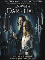 [英] 闇影學園 (Down a Dark Hall) (2018)[台版字幕]