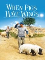 [阿] 天外飛來一隻豬 (When Pigs Have Wings) (2011)[台版字幕]