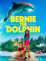 [英] 伯尼小海豚 (Bernie The Dolphin) (2018)[台版字幕]