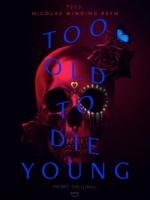 [英] 老無所懼 第一季 (Too Old to Die Young S01)(2019)[Disc 1/2] [台版字幕]