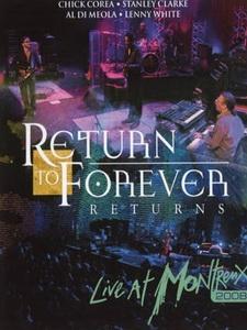 回到永恆樂團(Return to Forever) - Returns - Live at Montreux 2008 演唱會