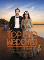[英] 無上婚宴 (Top End Wedding) (2019)