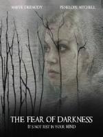 [英] 闇夜恐懼 (The Fear of Darkness) (2015)[台版字幕]