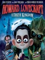 [英] 怪奇小子之冰雪王國 (Howard Lovecraft and the Frozen Kingdom) (2016)[台版字幕]