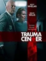 [英] 終極獵殺令 (Trauma Center) (2019)[台版字幕]