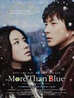 [韓] 最悲傷的故事 (More Than Blue/슬픔보다 더 슬픈 이야기) (2009) [搶鮮版]