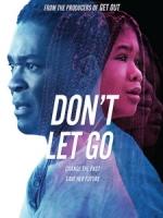 [英] 別放手 (Don t Let Go) (2019)[台版字幕]
