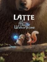 [英] 森林傳說 - 水之魔法石 (Latte and The Magic Waterstone) (2019)[台版字幕]