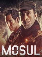 [阿] 血戰摩蘇爾 (Mosul) (2019)[台版字幕]