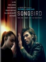 [英] 末世戰疫 - 鳴鳥檔案 (Songbird) (2020)[台版字幕]