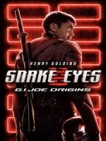 [英] 特種部隊 - 蛇眼之戰 (Snake Eyes - G.I. Joe Origins) (2020)[台版字幕]