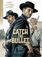 [英] 接住子彈 (Catch the Bullet) (2021)[台版字幕]
